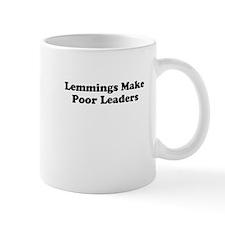 Lemmings Make Poor Leaders Mug