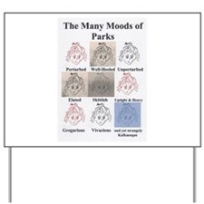 The Many Moods of Parks Yard Sign