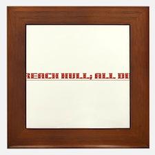Breach Hull; All Die Framed Tile