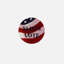 Sluts Vote Mini Button