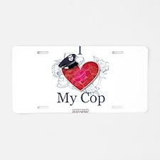 I Love My Cop Aluminum License Plate