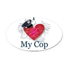 I Love My Cop Oval Car Magnet