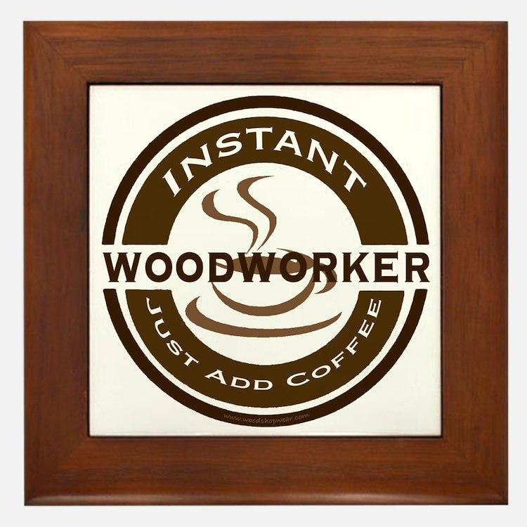 Instant Woodworker Coffee Framed Tile