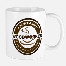 Instant Woodworker Coffee Mug