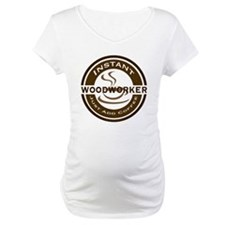 Instant Woodworker Coffee Shirt