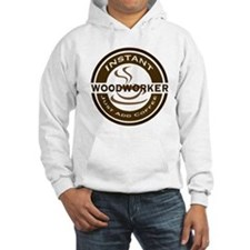 Instant Woodworker Coffee Jumper Hoody