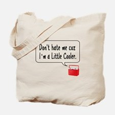 A Little Cooler Tote Bag