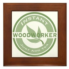 Instant Woodworker Tea Framed Tile