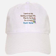 Psych Nurse I spend HAPPY PILLS.PNG Baseball Baseball Cap