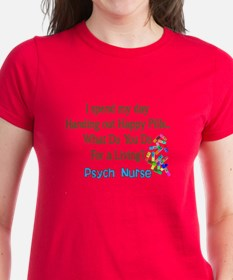 Psych Nurse I spend HAPPY PILLS.PNG Tee