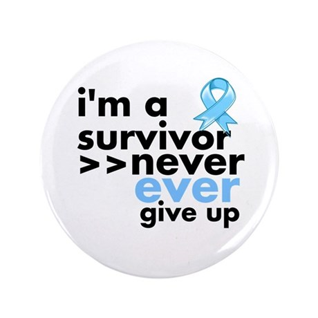 """Never Give Up Prostate Cancer 3.5"""" Button"""