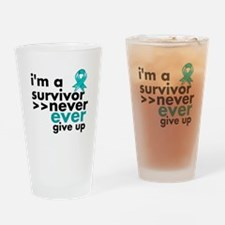 Never Give Up Ovarian Cancer Drinking Glass