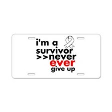 Never Give Up Lung Cancer Aluminum License Plate