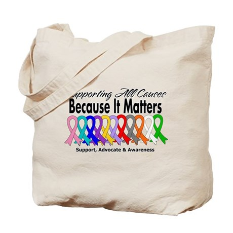Supporting All Causes Tote Bag