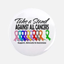 "Take A Stand All Cancers 3.5"" Button"