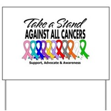 Take A Stand All Cancers Yard Sign