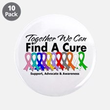 """Together We Can Find A Cure 3.5"""" Button (10 pack)"""