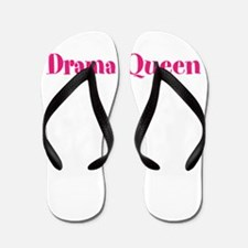 Drama Queen Flip Flops
