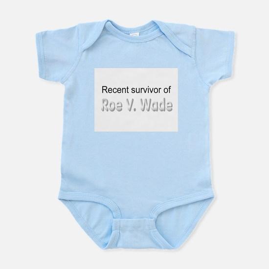 recent roe v wade survivor Infant Bodysuit