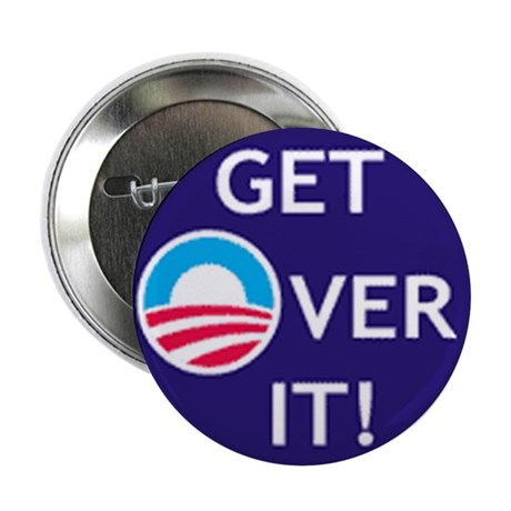 "Get Over It 2.25"" Button"