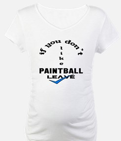 If you don't like Paintball Leav Shirt