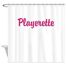Playerette Shower Curtain