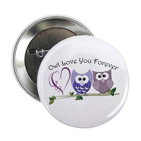 """Owl Love You Forever 2.25"""" Button"""