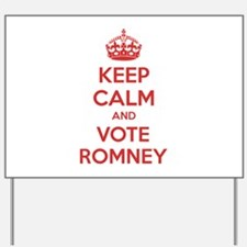 Keep calm and vote Romney Yard Sign
