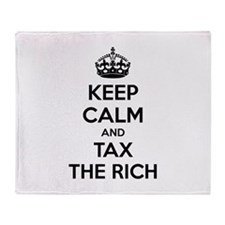 Keep calm and tax the rich Throw Blanket