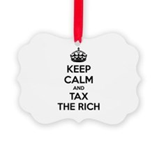 Keep calm and tax the rich Ornament