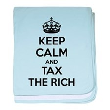 Keep calm and tax the rich baby blanket
