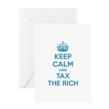 Keep calm and tax the rich Greeting Card