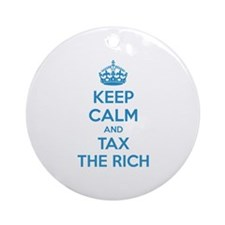 Keep calm and tax the rich Ornament (Round)