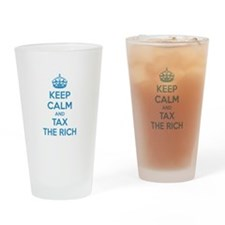 Keep calm and tax the rich Drinking Glass