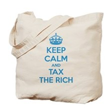 Keep calm and tax the rich Tote Bag