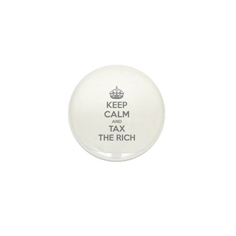 Keep calm and tax the rich Mini Button (100 pack)
