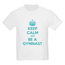 Keep calm and be a gymnast T-Shirt