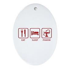 Eat Sleep Pharm Ornament (Oval)