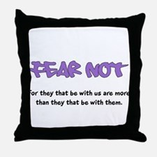 Fear Not - purple Throw Pillow