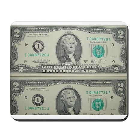 FOUR DOLLARS™ Mousepad