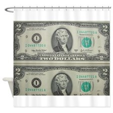 FOUR DOLLARS™ Shower Curtain
