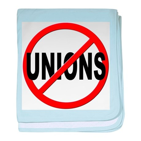 Anti / No Unions baby blanket