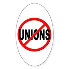 Anti / No Unions Decal