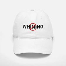 Anti / No Whining Baseball Baseball Cap