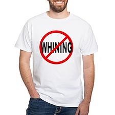 Anti / No Whining Shirt