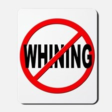 Anti / No Whining Mousepad