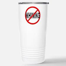 Anti / No Whining Travel Mug