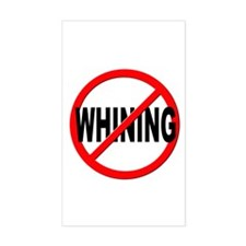 Anti / No Whining Decal