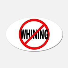 Anti / No Whining Wall Decal Sticker