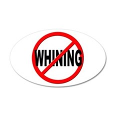 Anti / No Whining Wall Decal